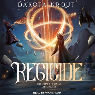 Regicide Audiobook, by Dakota Krout