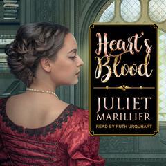 Heart's Blood Audiobook, by Juliet Marillier