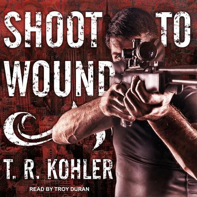 Shoot to Wound Audiobook, by Dustin Stevens