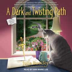 A Dark and Twisting Path Audiobook, by Julia Buckley
