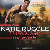 Through the Fire Audiobook, by Katie Ruggle