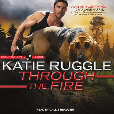 Through the Fire Audiobook, by