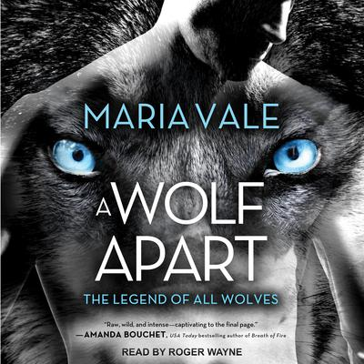 A Wolf Apart Audiobook, by Maria Vale