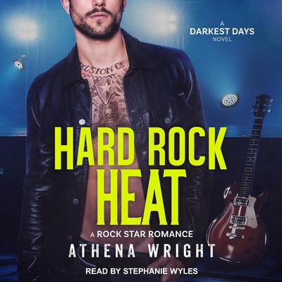 Hard Rock Heat: A Rock Star Romance Audiobook, by Athena Wright