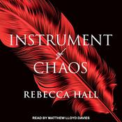 Instrument of Chaos Audiobook, by Rebecca Hall|