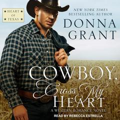 Cowboy, Cross My Heart: A Western Romance Novel Audiobook, by Donna Grant
