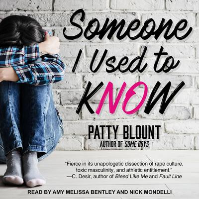 Someone I Used to Know Audiobook, by Patty Blount