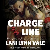 Charge To My Line Audiobook, by Lani Lynn Vale