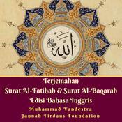 Terjemahan Surat Al-Fatihah & Surat Al-Baqarah Edisi Bahasa Inggris Audiobook, by Muhammad Vandestra