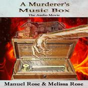 A Murderers Music Box Audiobook, by Manuel Rose