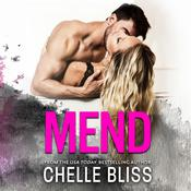 Mend Audiobook, by Chelle Bliss