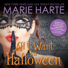 All I Want for Halloween Audiobook, by Marie Harte
