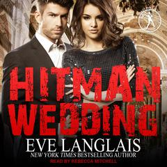 Hitman Wedding Audiobook, by Eve Langlais