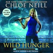 Wild Hunger Audiobook, by Chloe Neill