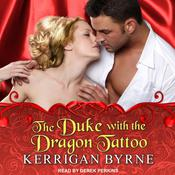 The Duke With the Dragon Tattoo Audiobook, by Kerrigan Byrne