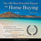 The 100 Most Powerful Prayers for Home Buying Audiobook, by Toby Peterson