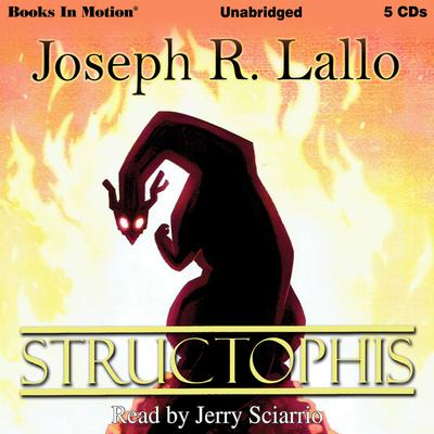 Structophis Audiobook, by Joseph R. Lallo