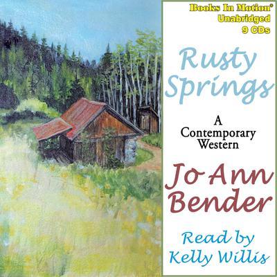 Rusty Springs Audiobook, by Jo Ann Bender