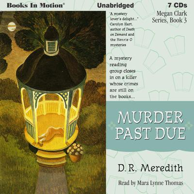 Murder Past Due Audiobook, by D.R. Meredith