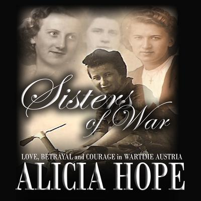 Sisters of War Audiobook, by Alicia Hope