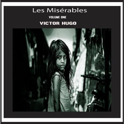 Les Misérables Vol. 1 Audiobook, by Victor Hugo