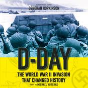 D-Day: The World War II Invasion That Changed History Audiobook, by Deborah Hopkinson