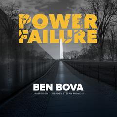 Power Failure Audiobook, by Ben Bova