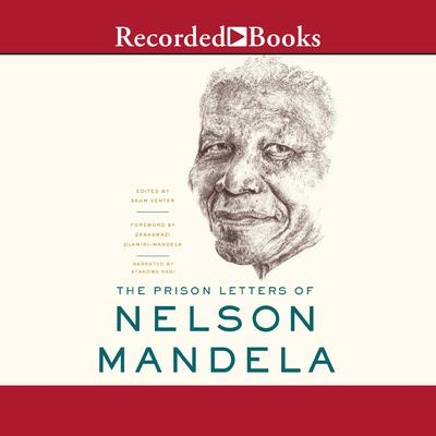 The Prison Letters of Nelson Mandela Audiobook, by Nelson Mandela