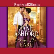 Brave New Earl Audiobook, by Author Info Added Soon