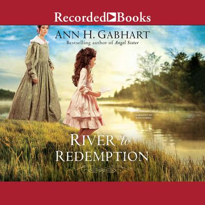 River to Redemption Audiobook, by Ann H. Gabhart