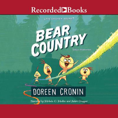 Bear Country: Bearly a Misadventure Audiobook, by Doreen Cronin
