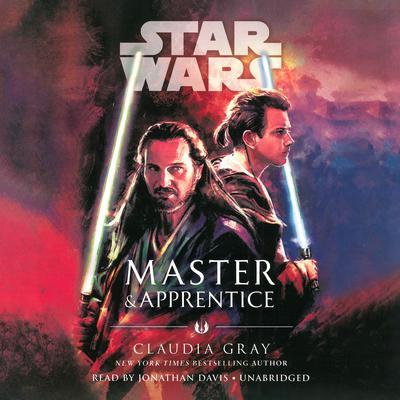 Star Wars: Master & Apprentice Audiobook, by Claudia Gray