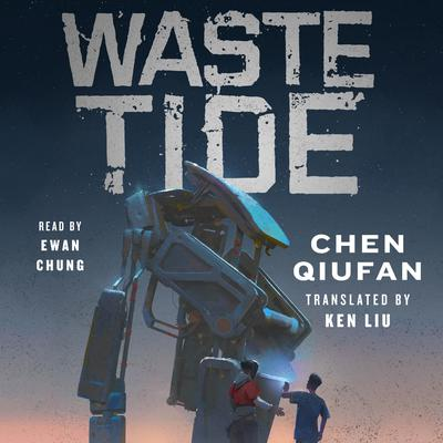 Waste Tide Audiobook, by Chen Qiufan