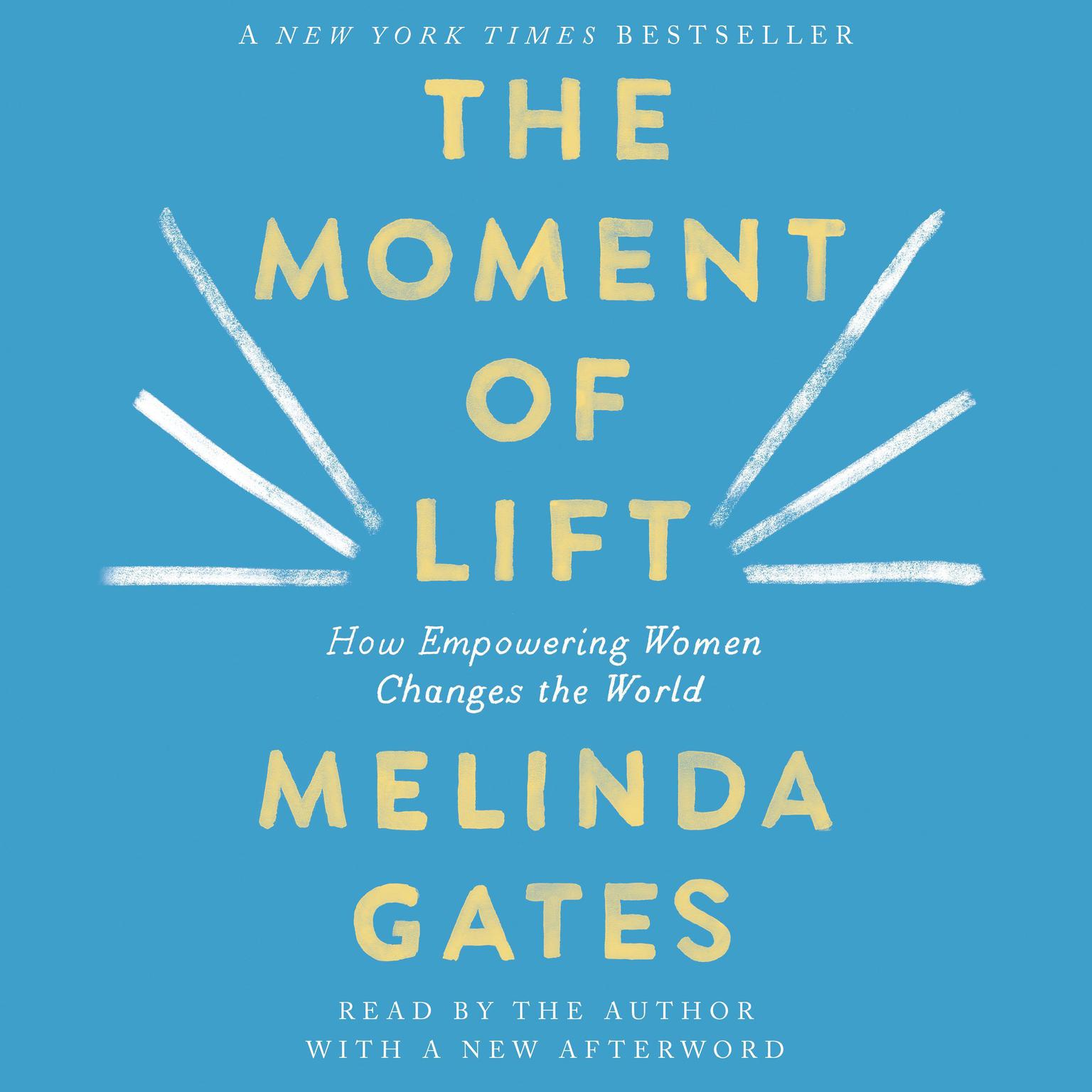 Printable The Moment of Lift: How Empowering Women Changes the World Audiobook Cover Art