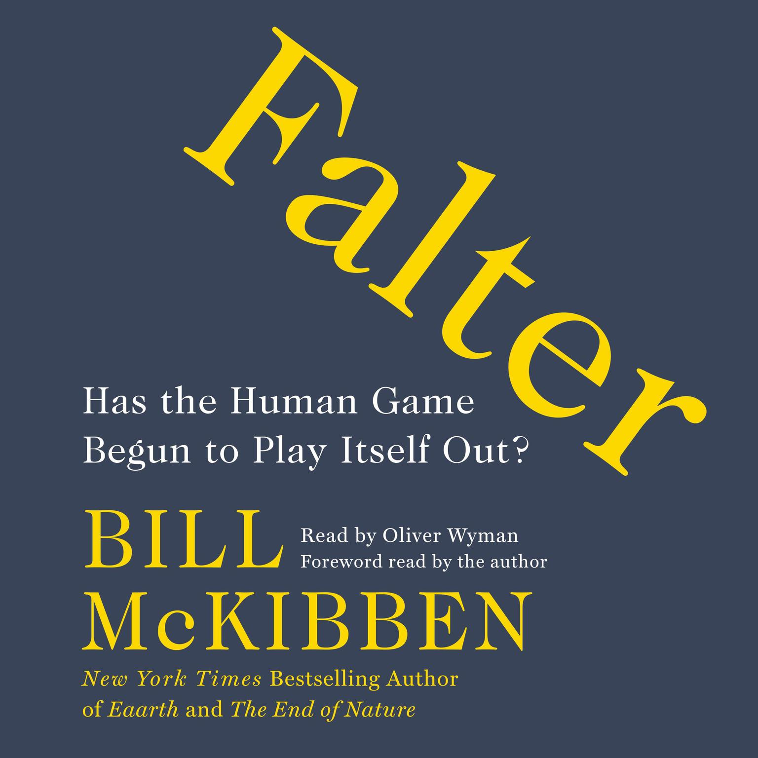 Printable Falter: Has the Human Game Begun to Play Itself Out? Audiobook Cover Art