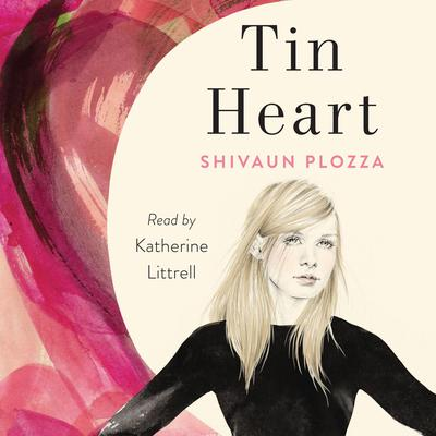 Tin Heart: A Novel Audiobook, by Shivaun Plozza