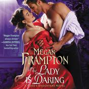 The Lady Is Daring: A Dukes Daughters Novel Audiobook, by Megan Frampton