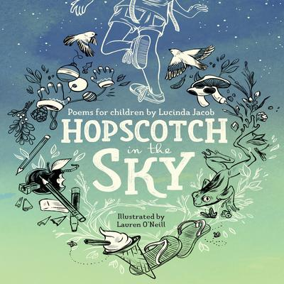 Hopscotch in the Sky Audiobook, by Lucinda Jacob