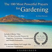 The 100 Most Powerful Prayers for Gardening Audiobook, by Toby Peterson