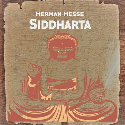 Siddhartha Audiobook, by Author Info Added Soon