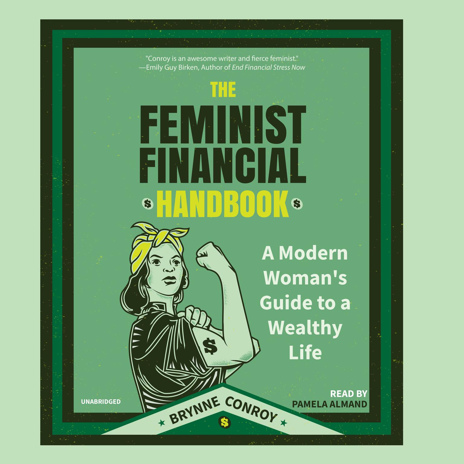 Printable The Feminist Financial Handbook: A Modern Woman's Guide to a Wealthy Life Audiobook Cover Art