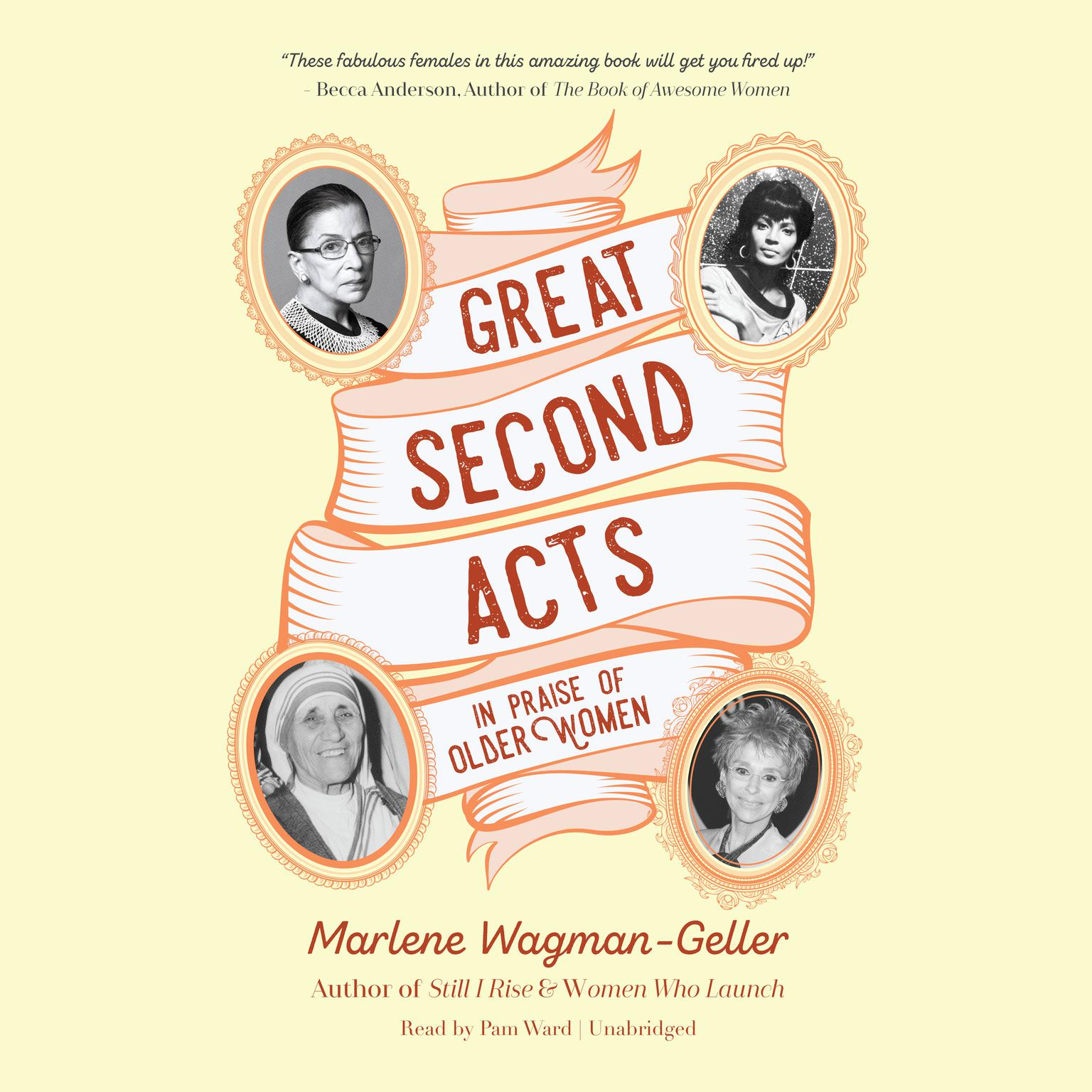 Printable Great Second Acts: In Praise of Older Women Audiobook Cover Art