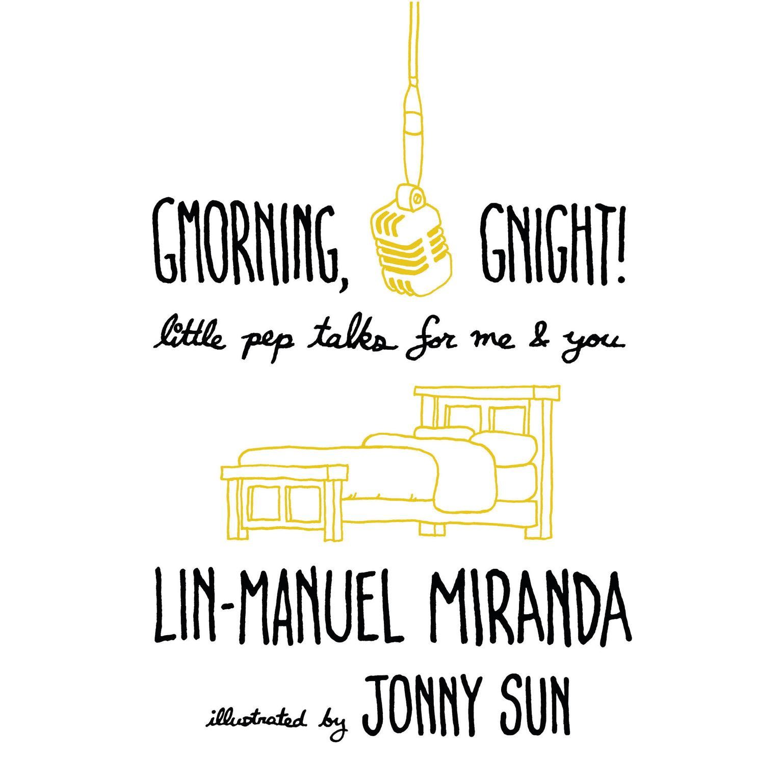 Printable Gmorning, Gnight!: Little Pep Talks for Me & You Audiobook Cover Art