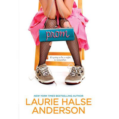 Prom Audiobook, by Laurie Halse Anderson