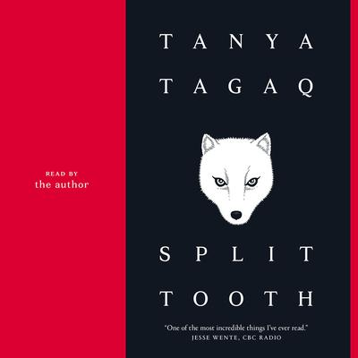 Split Tooth Audiobook, by Tanya Tagaq