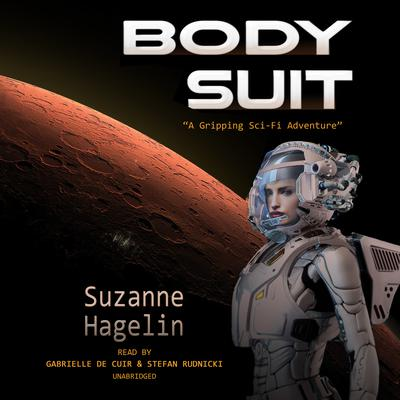 Body Suit Audiobook, by Suzanne Hagelin