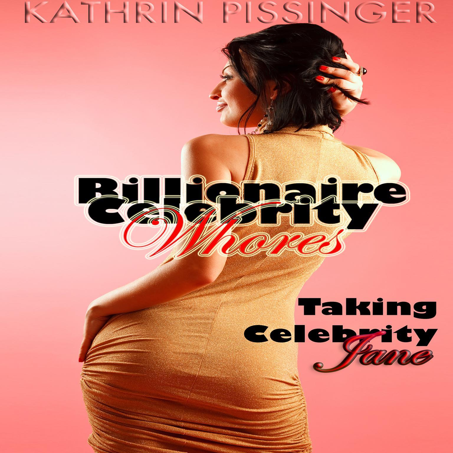 Taking Celebrity Jane Audiobook, by Kathrin Pissinger