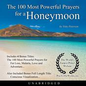The 100 Most Powerful Prayers for a Honeymoon Audiobook, by Toby Peterson
