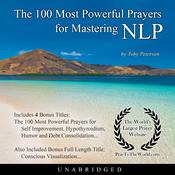The 100 Most Powerful Prayers for Mastering NLP Audiobook, by Toby Peterson