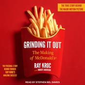Grinding It Out: The Making of McDonalds Audiobook, by Author Info Added Soon|